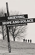 Grieving Hope and Solace Albert N Martin